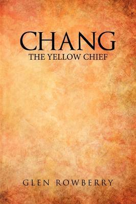 Chang: The Yellow Chief