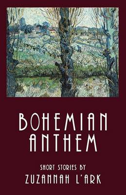 Bohemian Anthem