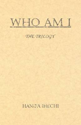 Who am I: The Trilogy