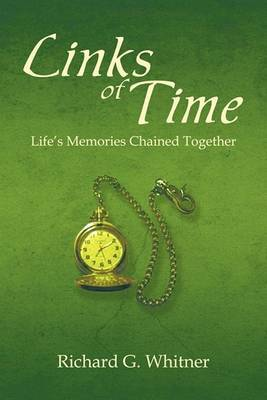 Links of Time: Life's Memories Chained Together