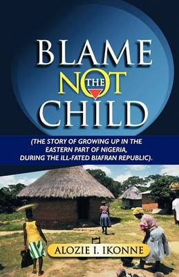 Blame Not the Child