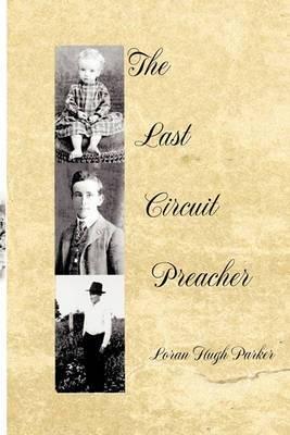 The Last Circuit Preacher