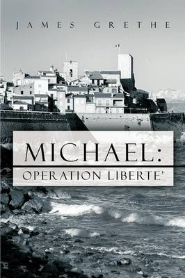 Michael: Operation Liberte'