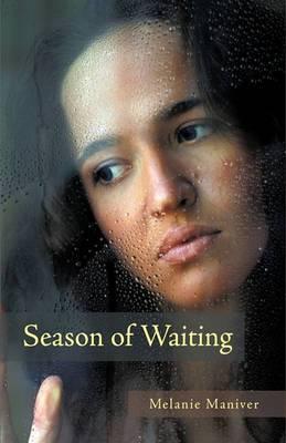 Season of Waiting: A Novel