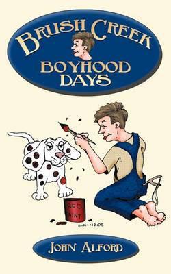 Brush Creek Boyhood Days