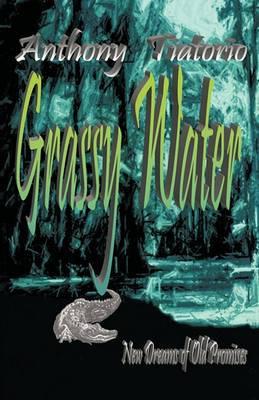Grassy Water: A Novel