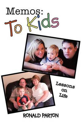 Memos: To Kids: Lessons on Life