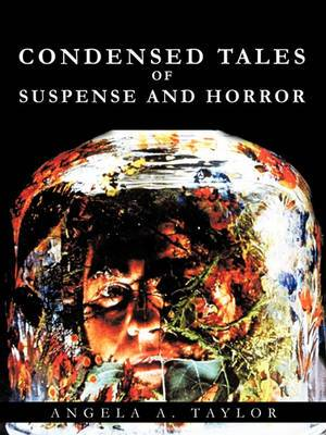Condensed Tales of Suspense and Horror