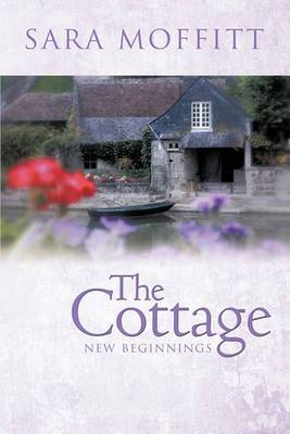 The Cottage: New Beginnings