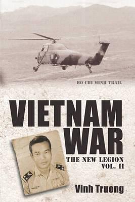 Vietnam War: The New Legion Vol. 2