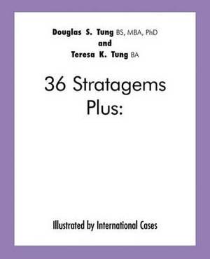 36 Stratagems Plus: Illustrated by International Cases