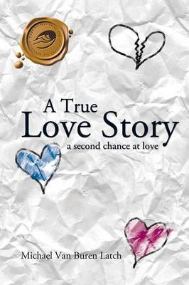 A True Love Story: A Second Chance at Love