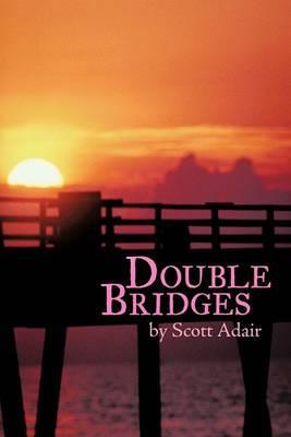 Double Bridges