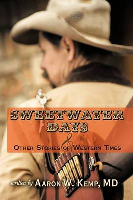 Sweetwater Days and Other Stories of Western Times