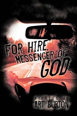 For Hire, Messenger of God