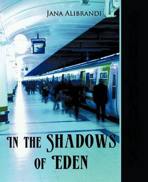 In the Shadows of Eden