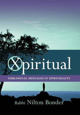 Xpiritual: Subliminal Messages in Spirituality