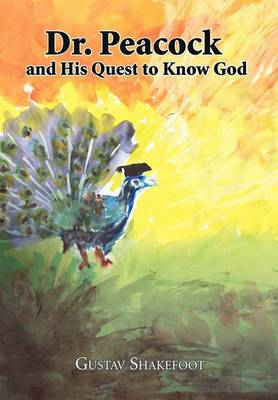 Dr. Peacock and His Quest to Know God