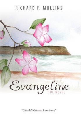 Evangeline The Novel