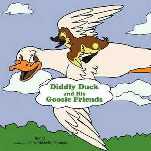 Diddly Duck and His Goosie Friends