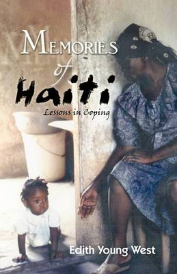 Memories Of Haiti: Lessons in Coping