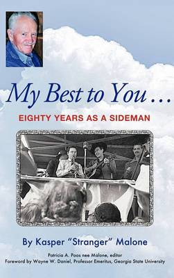 My Best to You ...: Eighty Years as a Sideman