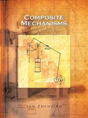 Composite Mechanisms