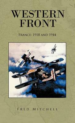 Western Front: France: 1918 and 1944