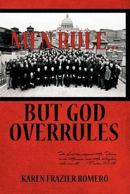 Men Rule... But God Overrules