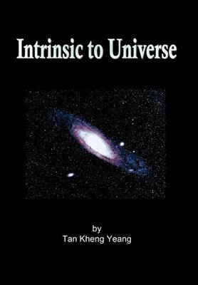 Intrinsic to Universe