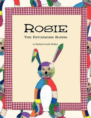 Rosie: The Patchwork Bunny