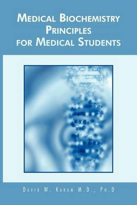 Medical Biochemistry Principles for Medical Students
