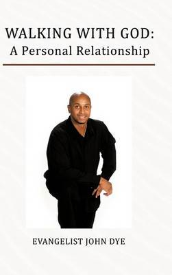 Walking with God: A Personal Relationship