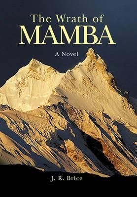 The Wrath of Mamba: A Novel