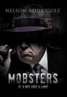 Mobster: It's Not Just a Game