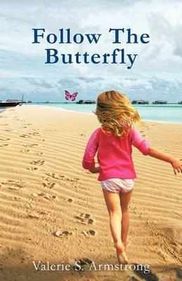 Follow The Butterfly