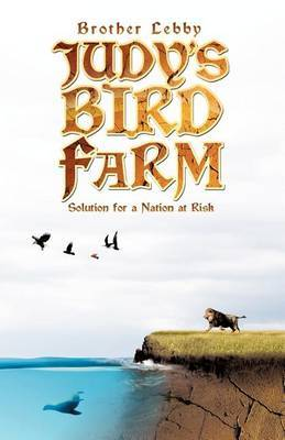 Judy's Bird Farm: Solution for a Nation at Risk