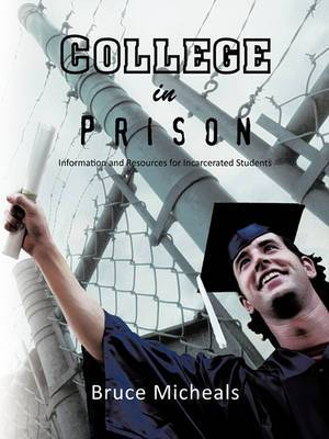 College in Prison: Information and Resources for Incarcerated Students