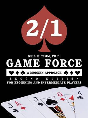 2/1 Game Force a Modern Approach - Second Edition: For Beginning and Intermediate Players