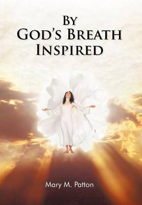 By God's Breath Inspired