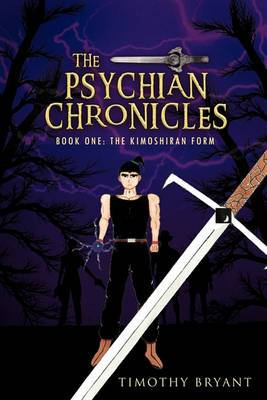 The Psychian Chronicles: Book One: The Kimoshiran Form