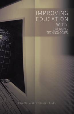 Improving Education with Emerging Technologies