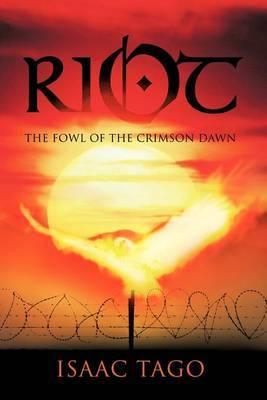 Riot: The Fowl of the Crimson Dawn