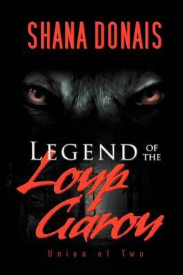 Legend of the Loup Garou: Union of Two