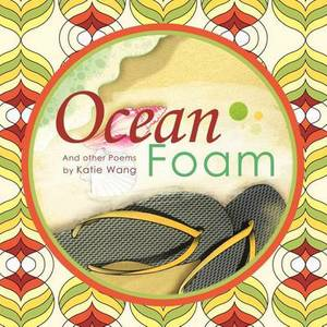 Ocean Foam: And Other Poems