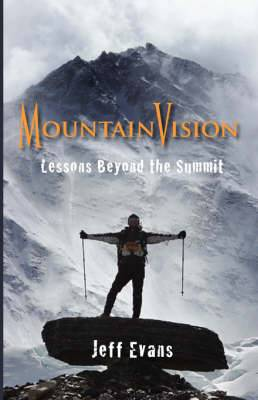 Mountainvision Lessons Beyond the Summit