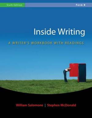 Inside Writing: A Writer's Workbook with Readings: Form B