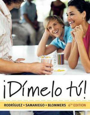 Dimelo Tu!: A Complete Course (Book Only)