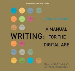 Writing: A Manual for the Digital Age: 2009