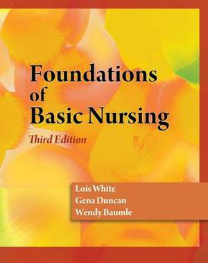 Foundations of Basic Nursing